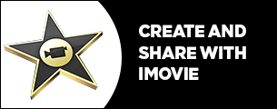 Create and share with imovie